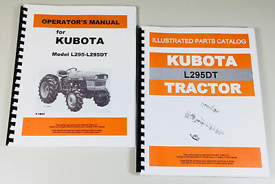 Kubota L295dt Tractor Operators Owners Manual Parts Catalog Set