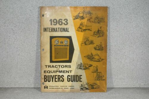 International Harvester Tractors and Equipment 1963 Buyers Guide - 96 Pages