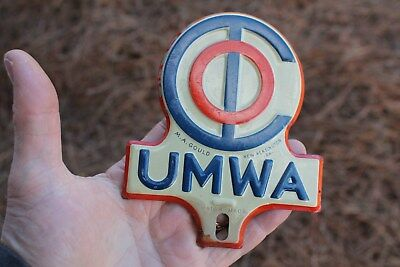 Vintage 1930's UMWA United Coal Mine Workera Gas Oil License Plate Topper emblem
