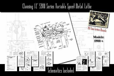 Clausing 12 5900 Series Variable Speed Metal Lathe Owners Manual And Parts List