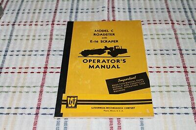 Rare Letourneau Westinghouse Model C Roadster W E-16 Scraper Operators Manual