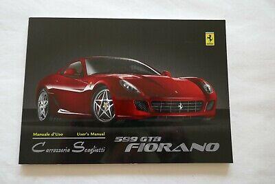 Ferrari 599 GTB Fiorano Carrozzeria Scaglietti Manual - 2438/06 - New - 1st Edit