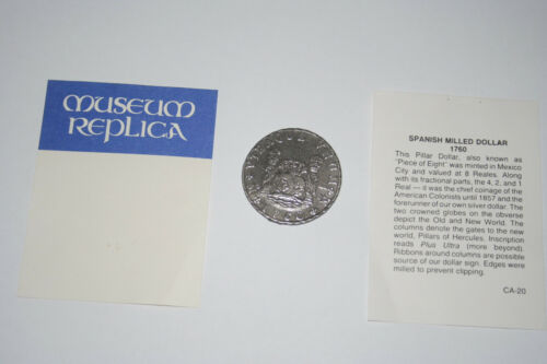 Piece of Eight  replica coin spanish milled dollar 1760