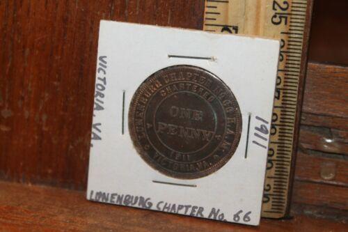 Lunenburg Chapter No. 66 R.A.M. Victoria VA 1911 One Penny