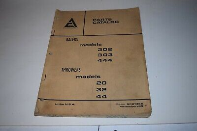 Allis Chalmers Models 302 303 444 Balers 20 32 44 Throwers Parts Catalog