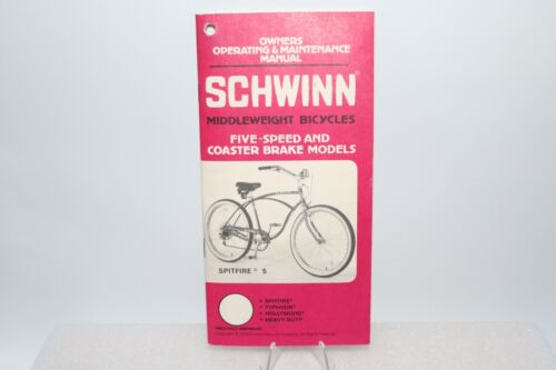 1979 Schwinn Spitfire 5 Bicycle Owners Operating & Maintenance Manual