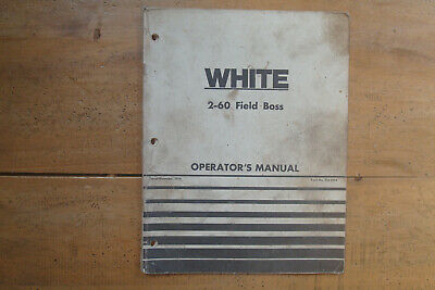 1978 White 2-60 Field Boss Tractor Operators Manual