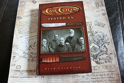 Case XX USA Tested XX Dynasty Collectors Knives Hard Back Book Brad Lockwood