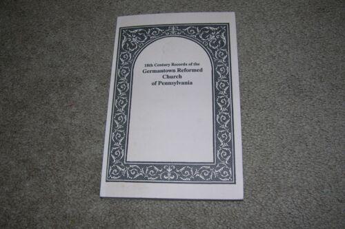 18th Century Records Germantown Reformed Church Pennsylvania Genealogy