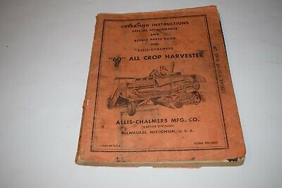 Allis-chalmers 60 All Crop Harvester Operating Instructions