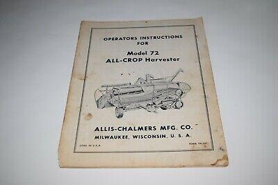 Allis Chalmers Model 72 All-crop Harvester Operators Instructions