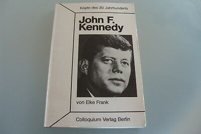 John Elk (BUCH Köpfe des 20.Jahrhunderts John F.Kennedy von Elke Frank)