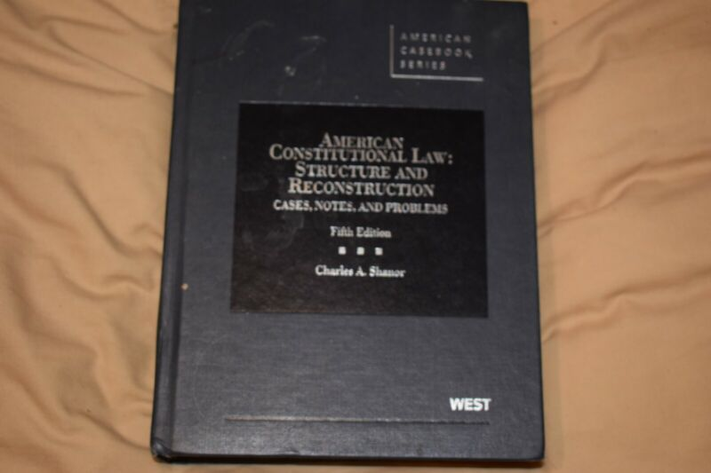 American Constitutional Law By Shanor Fifth Edition