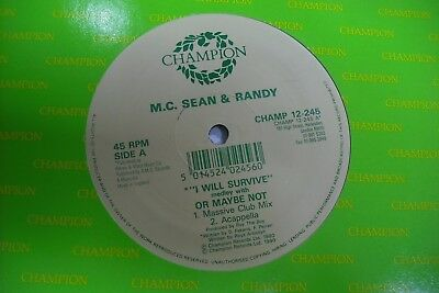 "M.C. SEAN & RANDY - I WILL SURVIVE OR MAYBE NOT 12"" Vinyl. 1990 House / Dance"