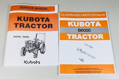 Kubota B6000 Tractor Service Repair Manual Parts Catalog Shop Book Set Overhaul