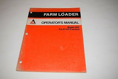 Allis-chalmers Farm Loader 450 For 6140 Tractor Operators Manual