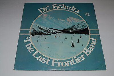 Dr. Schultz~The Last Frontier Band~1978 Frozenstif Records~RARE~Private Label
