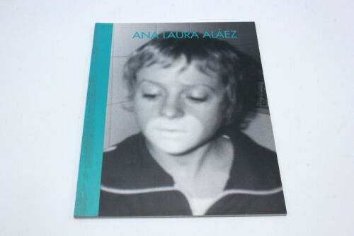 ANA LAURA ALAEZ 1997-1998 Art Exhibition Catalog Madrid & Barcelona Spain