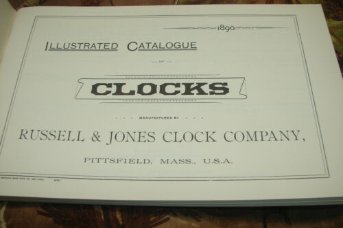 Russell & Jones Clock Co.,Illustrated Catalogue of Clocks,U.S.A.,1988