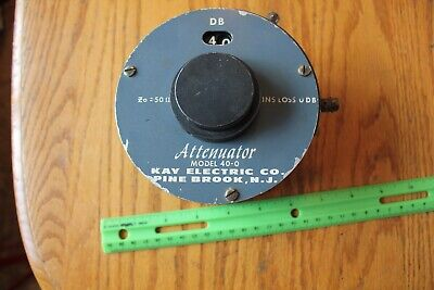 Attenuator Model 40-0 Kay Electric Co 50 Ohms Vintage