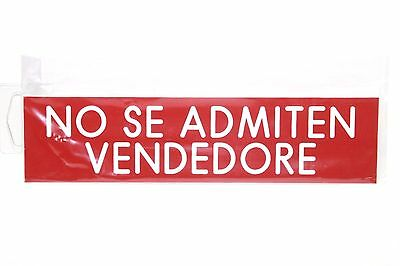 Seller Not Allowed No Se Admiten Vendedore 8x2 Engraved Red White Letters Sign