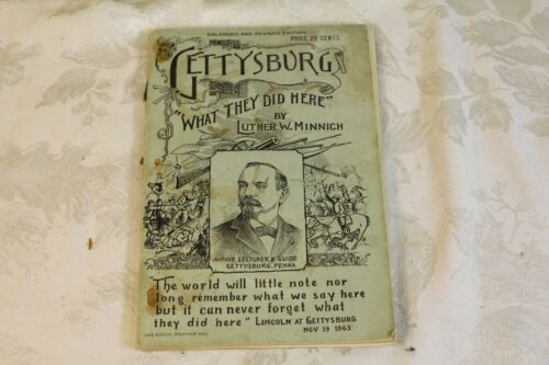 Gettysburg - What They Did Here by Luther W. Minich 1913 Paperback