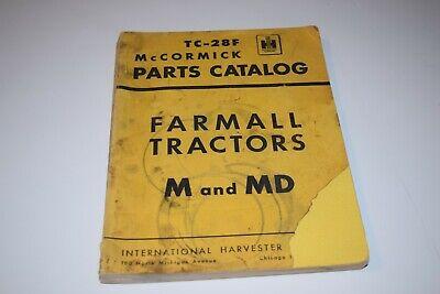 International Harvester Tc-28f Mccormick Farmall Tractors M And Md Parts Catalog