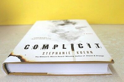 Complicit By Stephanie Kuehn  Hardcover   New