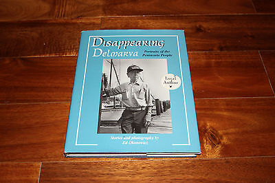 Disappearing Delmarva  Portraits Of The Peninsula People By Ed Okonowicz Signed