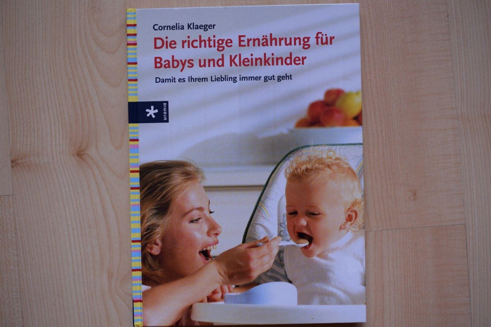Das Buch: Die richtige Ernährung für Kleinkinder und Babys