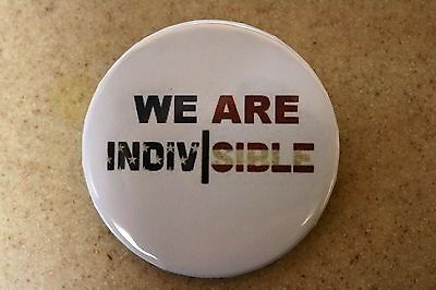 """""""We Are Indivisible"""" Political Button Ships Free"""