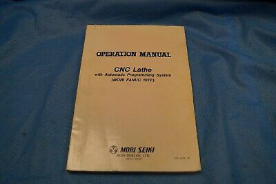 Mori Seiki Operation Manual Cnc Lathe W Auto Programming Mori Fanuc 10tf