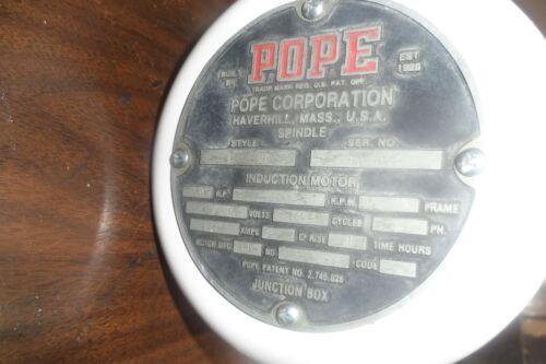 Refurbished Pope 3 HSP Spindle