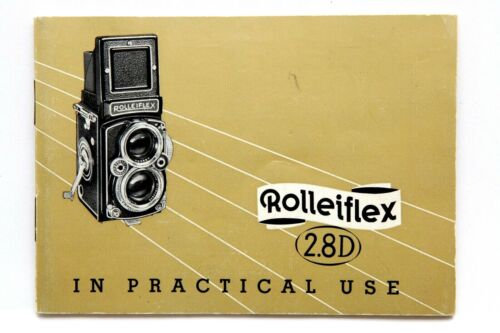 Excellent Rollei Rolleiflex 2.8D In Practical Use Manual #P4275