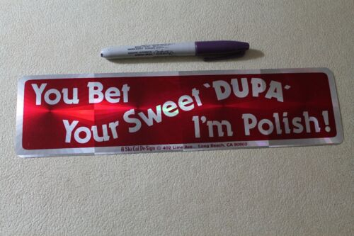 YOU BET YOUR SWEET DUPA I
