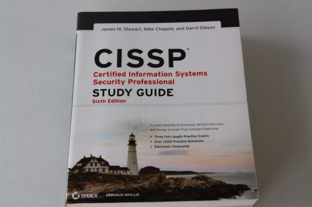CISSP: Certified Information Systems Security Professional Study Guide 6th Ed