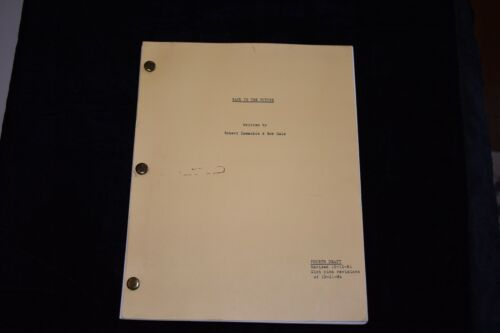 Back To The Future Screenplay Script by Robert Zemeckis & Bob Gale Fourth Draft