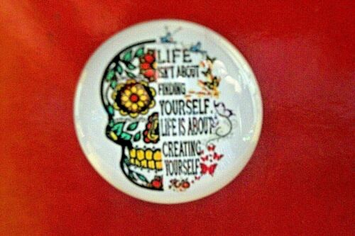 SUGAR SKULL, Day of the Dead, Refrigerator MAGNET, Inspirational Quote, NEW