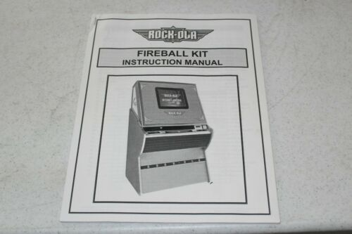 ROCK-OLA Fireball Kit Instruction Manual - used