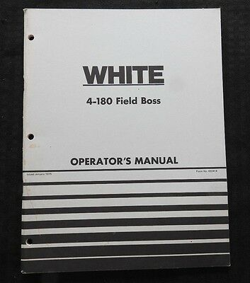 Original White 4-180 Field Boss Tractor Operators Manual Very Good Shape