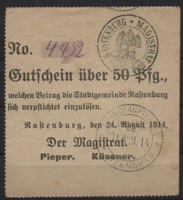 [18729] - NOTGELD RASTENBURG (heute: Ketrzyn), Magistrat, 50 Pf, 24.08.1914, Die