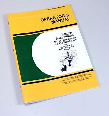 Operators Manual For John Deere 411 412 1 2 Bottom Integral Tractor Plow