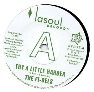 FI-DELS    TRY A LITTLE HARDER / YOU NEVER DO RIGHT  UK OUTTASIGHT Limited DEMO