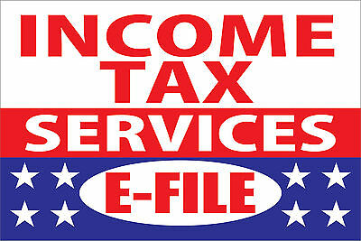 Income Tax Services E-file Vinyl Business Advertising Banner Flag Sign 24 X 36