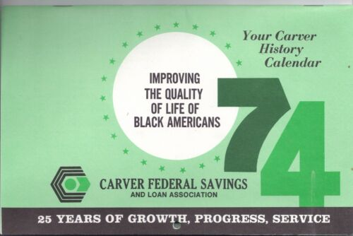 1974 CARVER FEDERAL SAVINGS and Loan Association 25 Anniversary CALENDAR