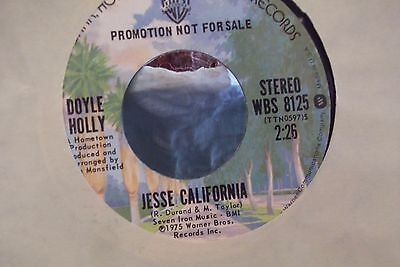 45  Promo  Doyle Holly Jesse California X 2 On Warner Brothers Records