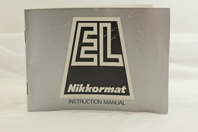 NIKON NIKKORMAT EL CAMERA INSTRUCTION MANUAL 1973