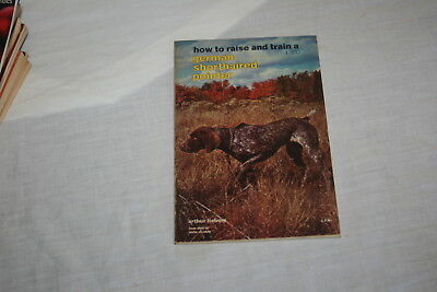 How to Raise and Train a German Shorthaired Pointer by Arthur Liebers 1961 Soft