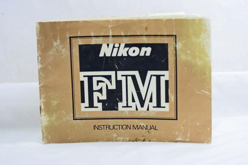NIKON FM CAMERA  INSTRUCTION MANUAL