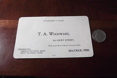 Woodwards Farm (VICTORIAN JANUARY 1, 1899 BUSINESS CARD T.A. WOODWARD FARM LOANS BEATRICE,)